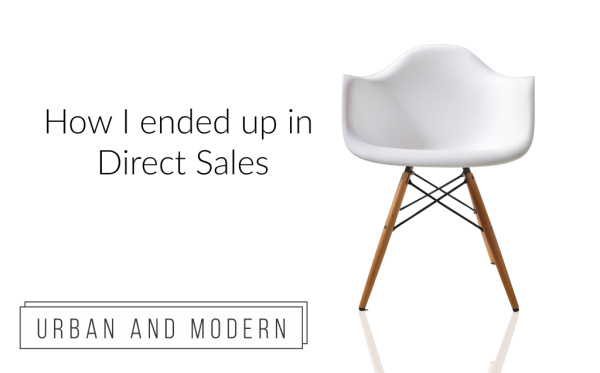 How I ended up in Direct Sales