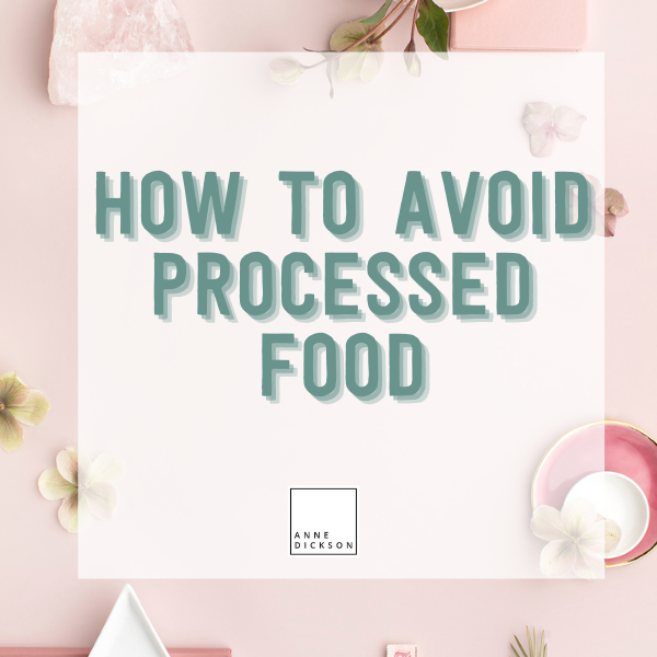 How to avoid processed food