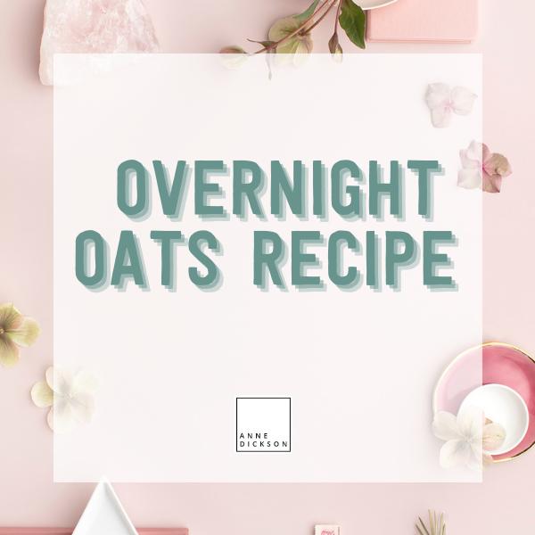 Easy Overnight Oats Recipe