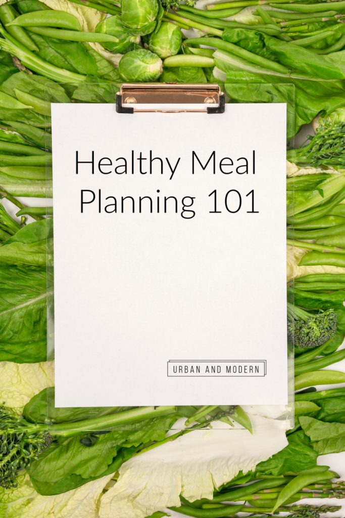 Healthy Meal Planning 101 1