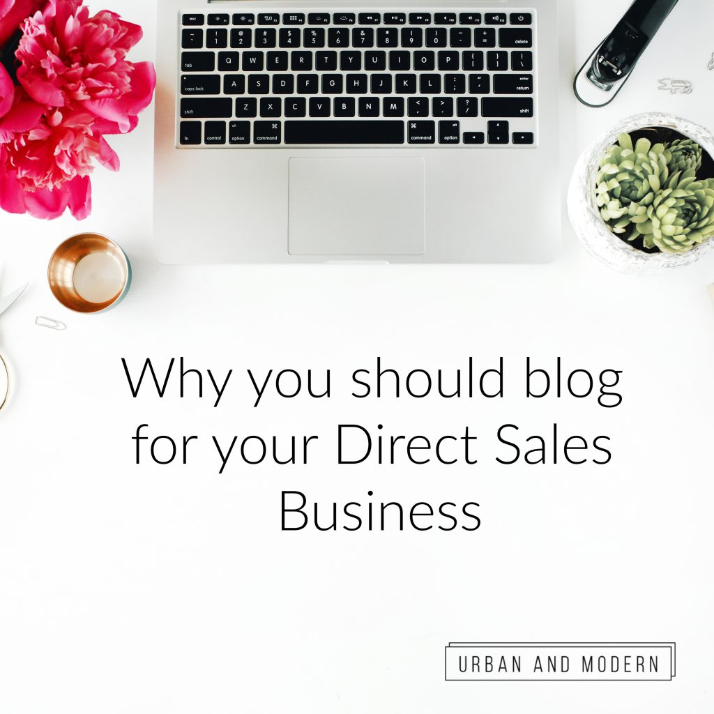 Why you should blog for your direct sales business