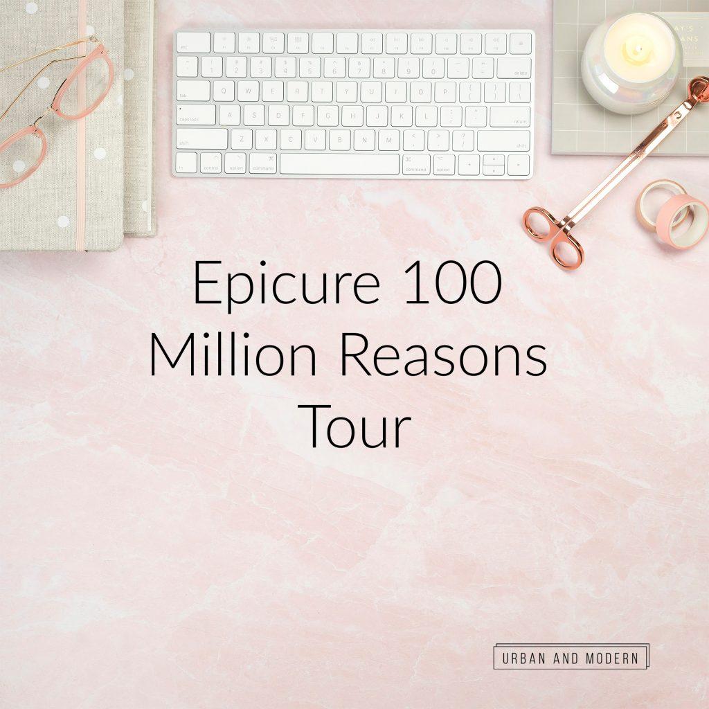 Epicure 100 Million Reasons tour