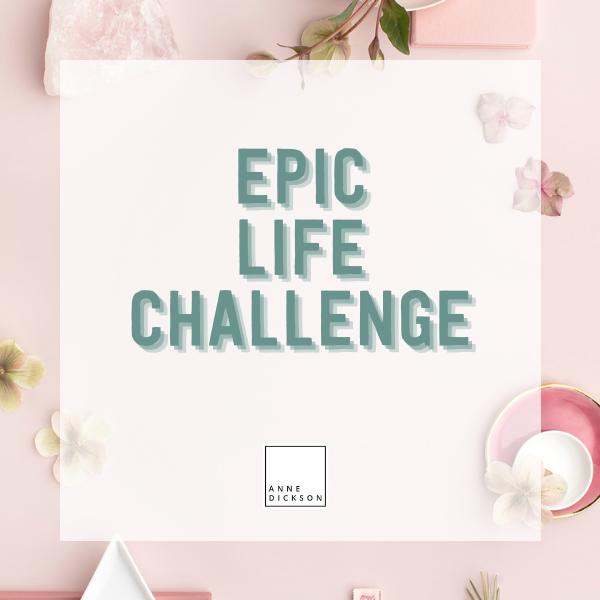 #EpicLife Challenge- Starts again in January 2021!