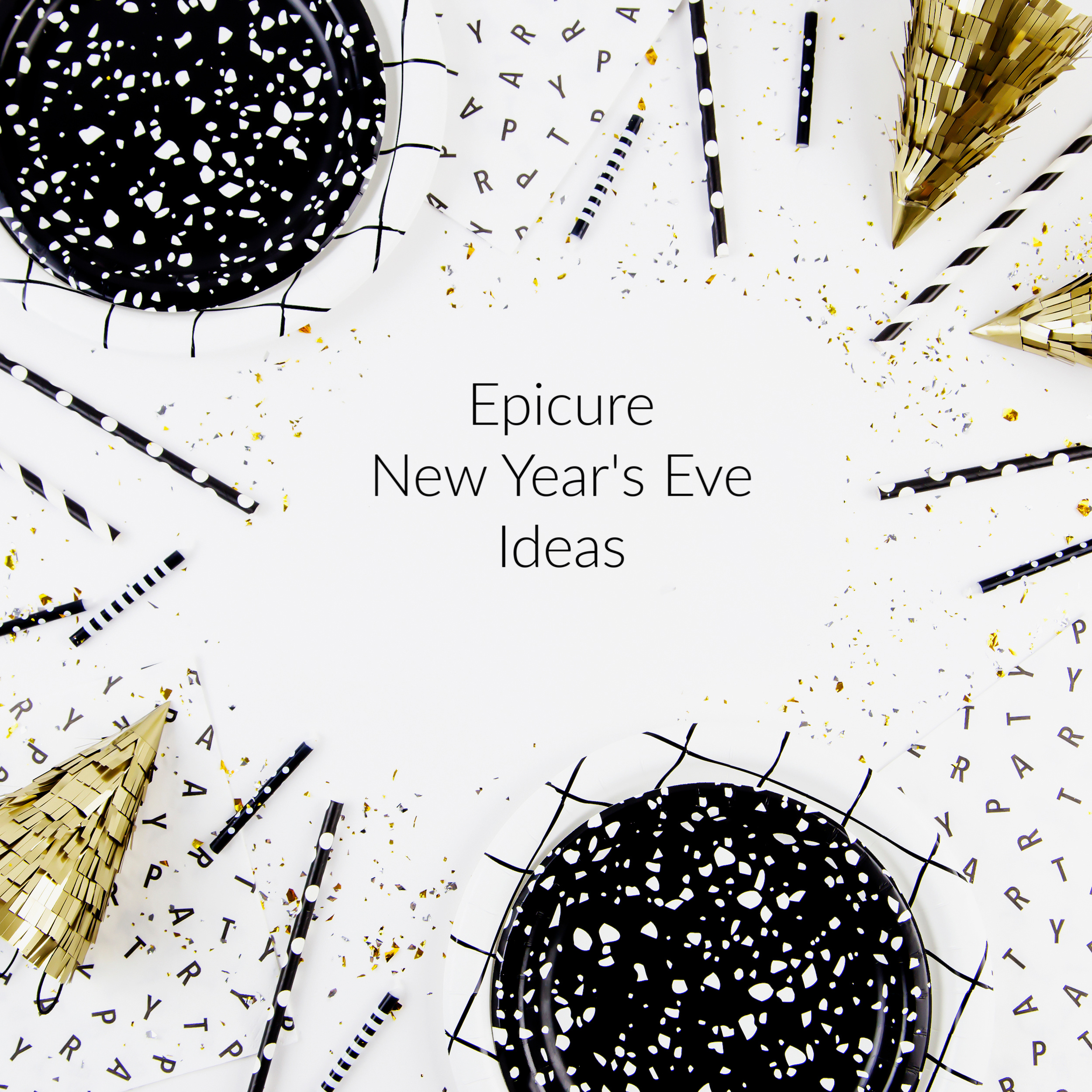 Epicure New Year's Eve ideas