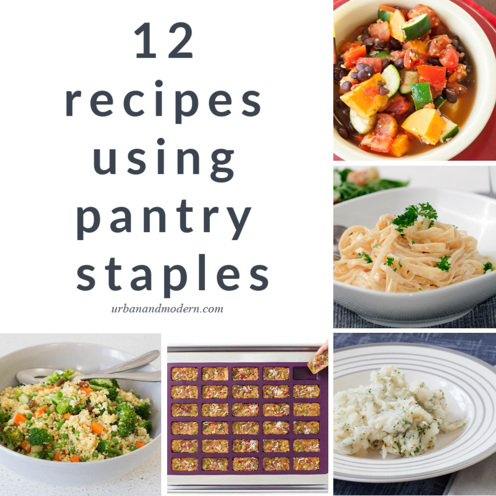 12 recipes using pantry staples