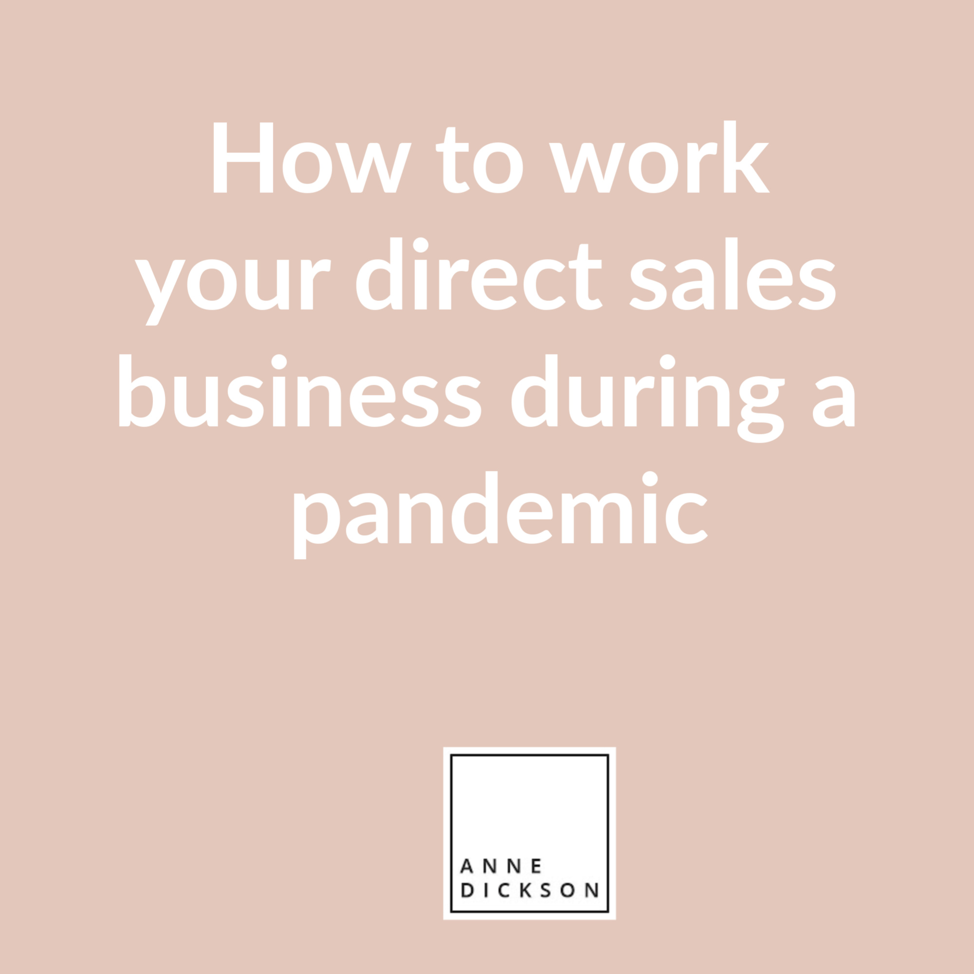 How to work your direct sales business during a pandemic