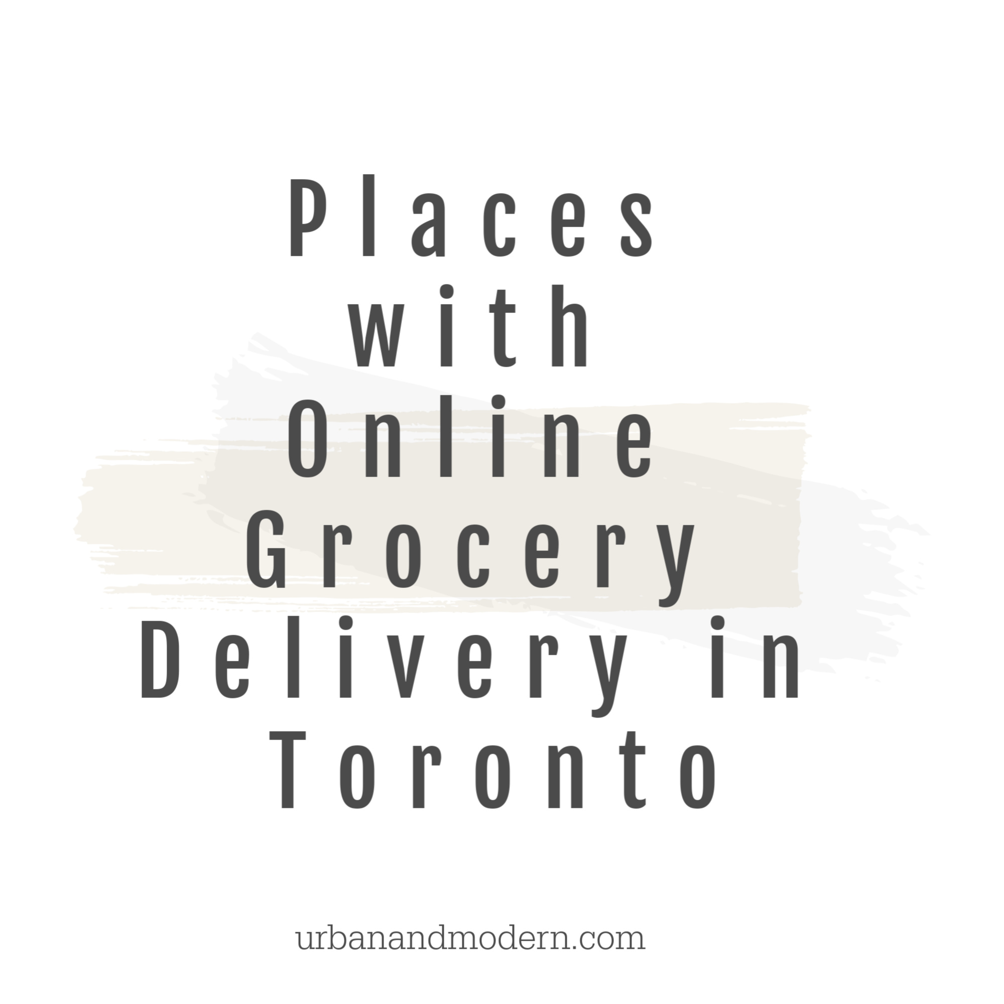 Places with Online Grocery Delivery in Toronto