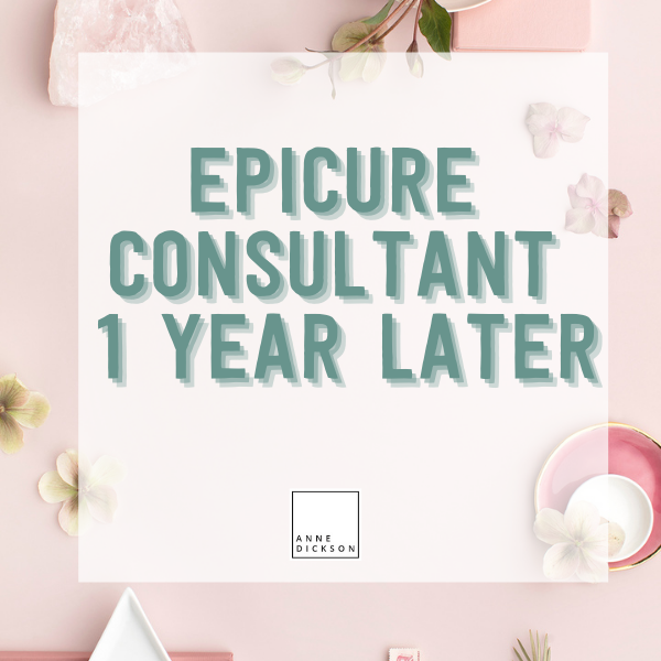Epicure Consultant – 1 year later