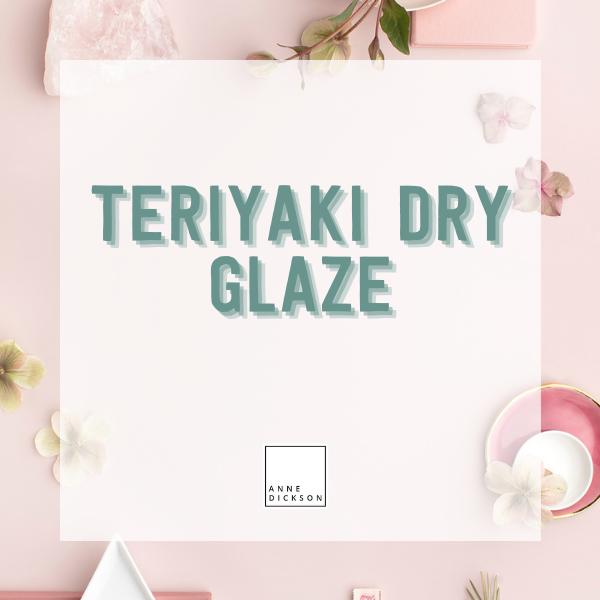 Epicure Teriyaki Dry Glaze