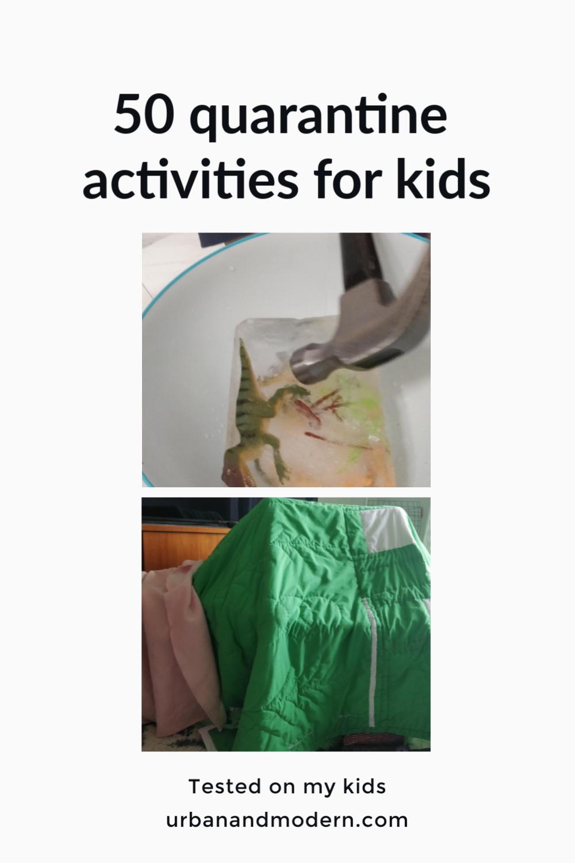 50 quarantine activities for kids