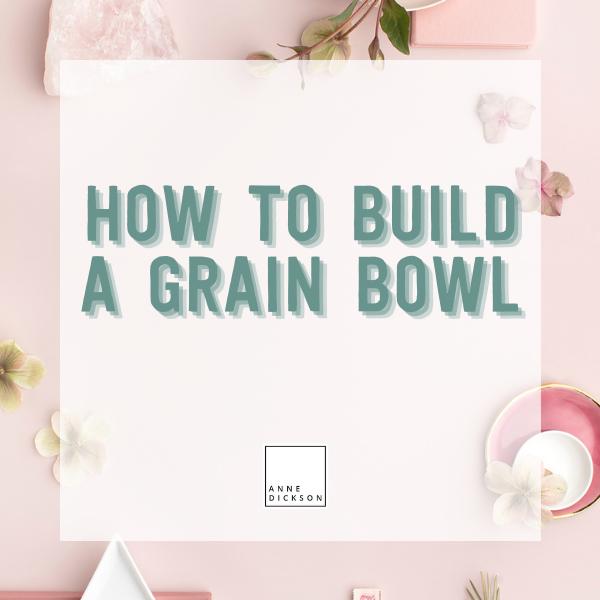 Build an easy grain bowl