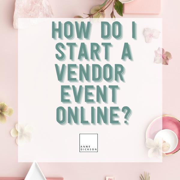 How do I start a vendor event online?