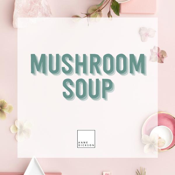 Epicure Wintery Mushroom Soup