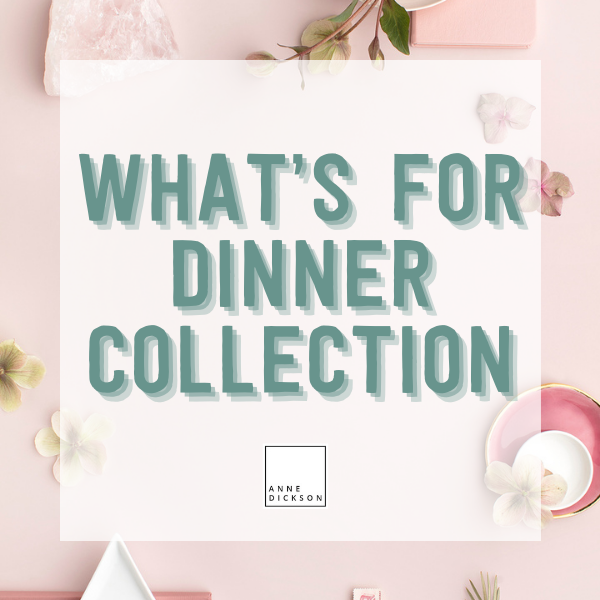 30 Day What's for Dinner Collection