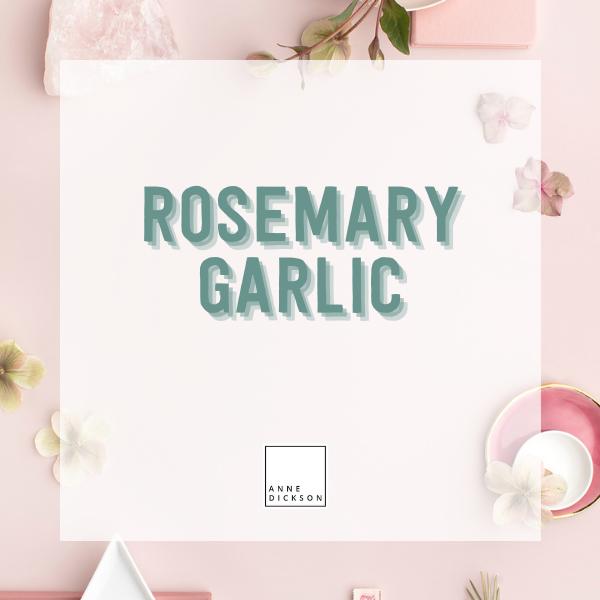 Rosemary Garlic
