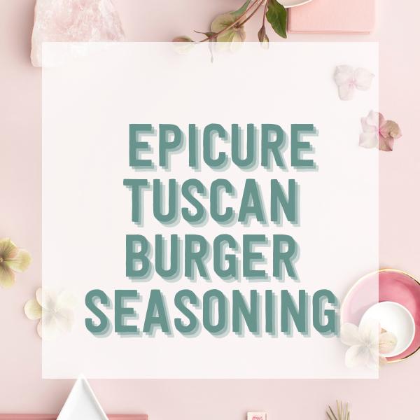 Epicure Tuscan Burger Seasoning
