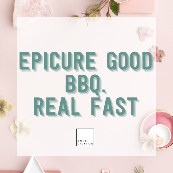 Epicure Good BBQ. Real Fast